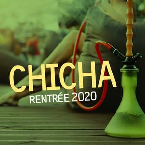 Chicha rentrée 2020