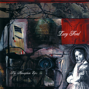 Lucy Ford: The Atmosphere EP's