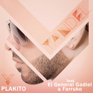 Plakito (feat. El General Gadiel & Farruko) [Remix]