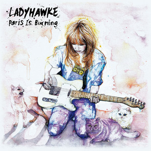 Ladyhawke · Paris is burning (Cut Copy Remix)