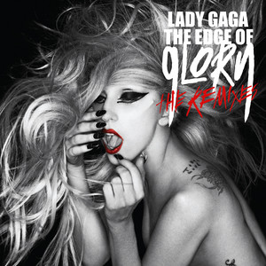 The Edge Of Glory (The Remixes) cover art