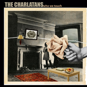 The Charlatans  Who We Touch :Replay