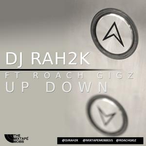 Up Down (feat. Rah2k) - Single