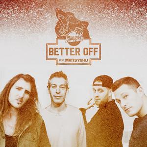 Better Off (feat. Matisyahu)