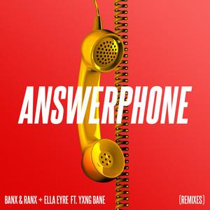 Banx & Ranx & Ella Eyre & Yxng Bane - Answerphone