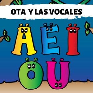 Ota Y Las Vocales (Aeiou)
