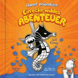 Rupert präsentiert: Ein echt wildes Abenteuer (Ungekürzt) Audiobook
