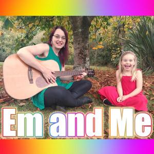 Em and Me