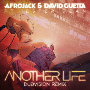 Another Life (DubVision Remix)