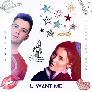 U Want Me