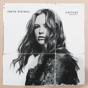 Castles - Acoustic by Freya Ridings