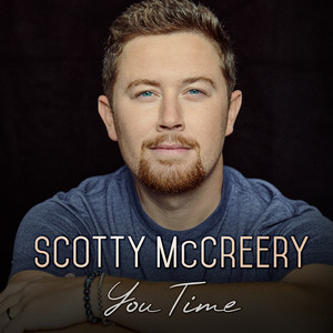 You Time by Scotty McCreery