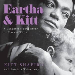 Eartha & Kitt (Unabridged)