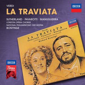La traviata / Act 1: Libiamo ne'lieti calici by Giuseppe Verdi, Luciano Pavarotti, Dame Joan Sutherland, The London Opera Chorus, National Philharmonic Orchestra, Richard Bonynge