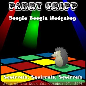 Boogie Boogie Hedgehog: Parry Gripp Song of the Week for October 07, 2008