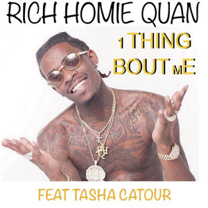 1 Thing Bout Me (feat. Tasha Catour)