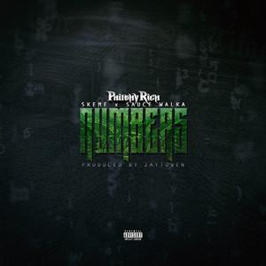 Numbers (feat. Skeme & Sauce Walka)