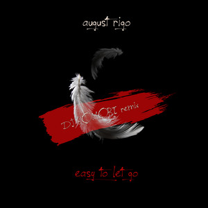 Easy To Let Go (DJ KOMORI Remix)