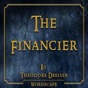 The Financier (By Theodore Dreiser)