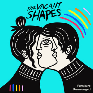 Furniture Rearranged - The Vacant Shapes