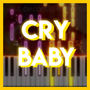 """Cry Baby (From """"Tokyo Revengers"""") - Piano Cover"""