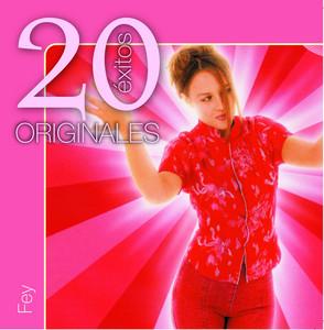Originales - 20 Exitos - Fey