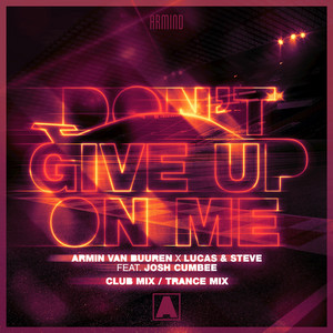 Don't Give up on Me (Club Mix / Trance Mix)