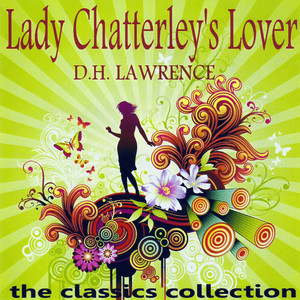 Lady Chatterley's Lover by D.H. Lawrence Audiobook