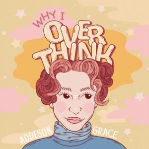 Why I Overthink