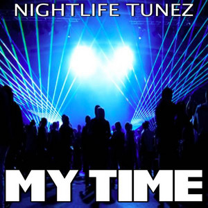 My Time - Tribute to K Koke and Bridget Kelly (Ins... cover art