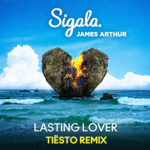 Lasting Lover (Tiësto Remix)