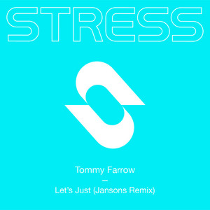 Tommy Farrow - Let's just (Jansons Remix)
