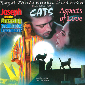 RPO Plays Suites From 'Aspects Of Love', 'Joseph And The Amazing Technicolor ® Dreamcoat' & 'Cats'