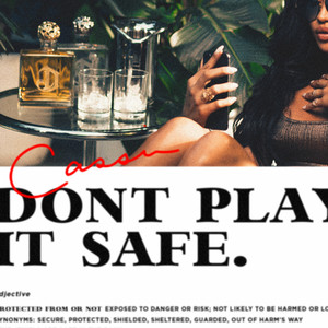 Don't Play It Safe