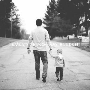 Everything Was Hidden