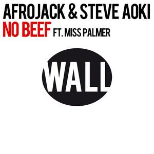 Afrojack & Steve Aoki Ft. Miss Palmer – No Beef (Acapella)