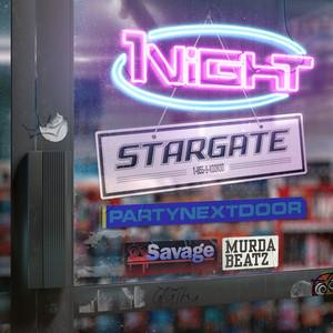 1Night (feat. PARTYNEXTDOOR, 21 Savage & Murda Beatz)
