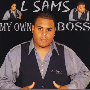 My Own Boss by L Sams