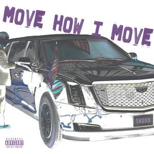 Move How I Move