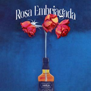 Rosa Embriagada by Marília Mendonça