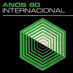 Anos 80: Internacional
