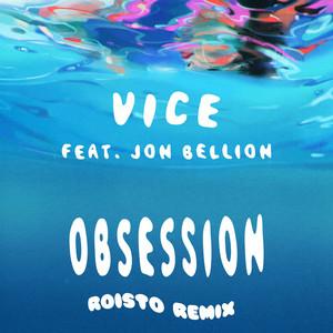 Obsession (feat. Jon Bellion) [Roisto Remix]