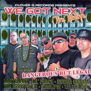 We Got Next: The Mixtape (CLEAN Version)