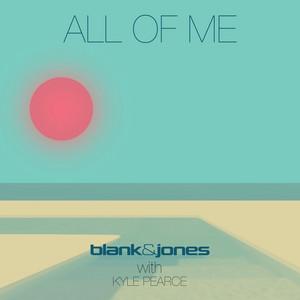 All of Me by Blank & Jones, Kyle Pearce