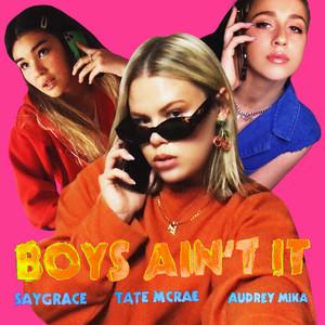 Boys Ain't It (feat. Tate McRae & Audrey Mika)
