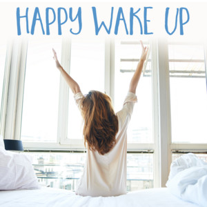 Happy Wake Up