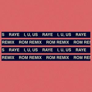 I, U, Us (ROM Remix)
