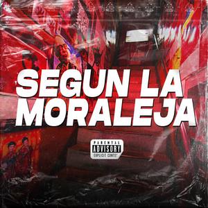 Segun La Moraleja (Remix)