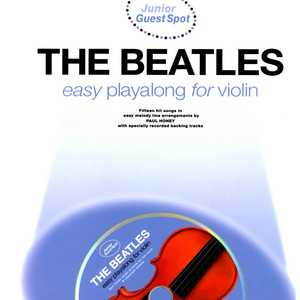 Easy Playalong for Violin with The Beatles - The Beatles