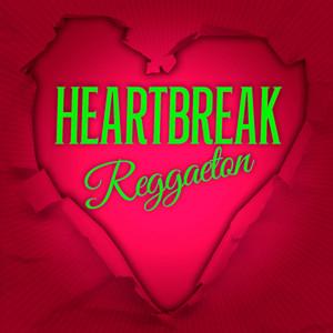 Heartbreak Reggaeton